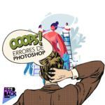 Errores de Photoshop más comunes