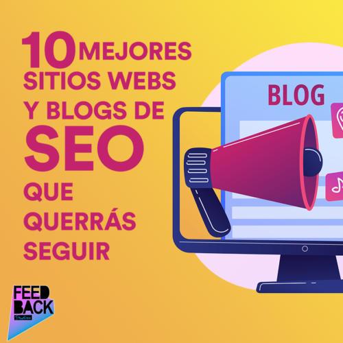 10 mejores sitios webs y blogs de SEO que querrás seguir