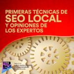 Primeras técnicas de SEO local y opiniones de los expertos